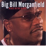 Big Bill Morganfield - Trapped