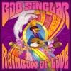 Rainbow of Love (feat. Ben Onono), Bob Sinclar
