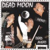 Dead Ahead, Dead Moon