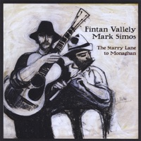 The Starry Lane to Monaghan by Fintan Vallely & Mark Simos on Apple Music