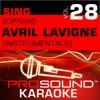 Sing Soprano - Avril Lavigne, Vol. 28 (Karaoke Performance Tracks)