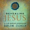 Revealing Jesus, Darlene Zschech