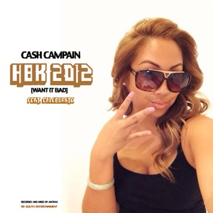Hbk 2012 (Want It Bad) [feat. Caleborate] - Single Mp3 Download