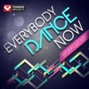 Everybody Dance Now Workout Mix (60 Min Non-Stop Workout Mix [130 BPM]), Power Music Workout