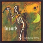 The Gourds - All the Labor