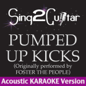 Pumped Up Kicks (Originally Performed By Foster the People) [Acoustic Karaoke Version]