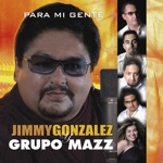 Jimmy Gonzalez y Grupo Mazz - Corazon Dormido