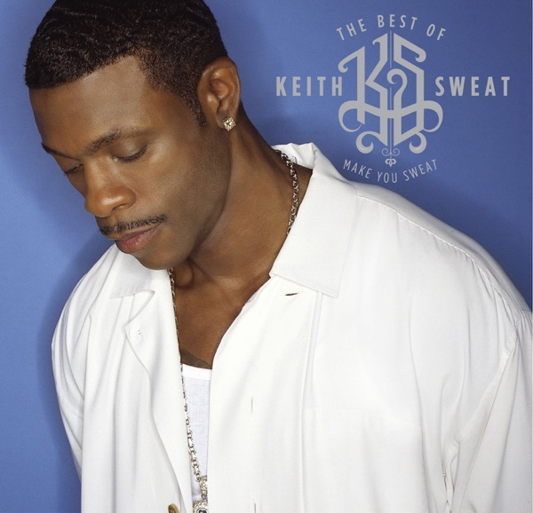 Keith Sweat mit I'll Give All My Love to You