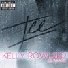 ICE (feat. Lil Wayne) - Single, Kelly Rowland