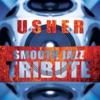 Usher Smooth Jazz Tribute, Smooth Jazz All Stars