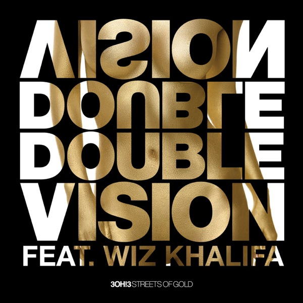 Double Vision (Wiz Khalifa Mix) - Single