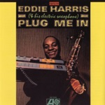 Eddie Harris - Theme In Search of a T.V. Commercial (LP Version)