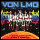 Von LMO - We're Not Crazy
