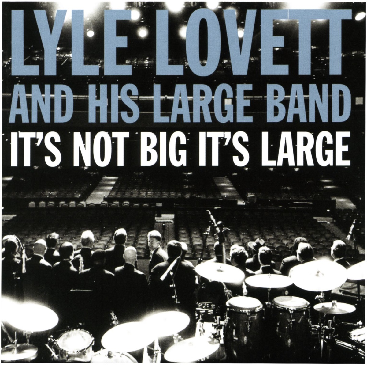 Its Not Big Its Large Lyle Lovett  His Large Band CD cover