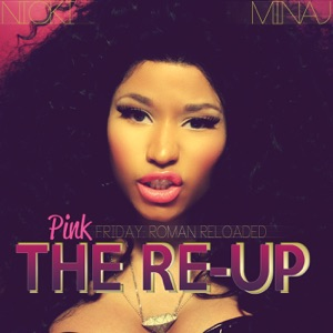 Pink Friday: Roman Reloaded The Re-Up Mp3 Download