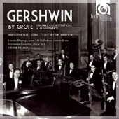 Steven Richman, Lincoln Mayorga and Harmonie Ensemble / New York - 'I Got Rhythm' Variations for Piano and Orchestra