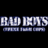 Inner Circle - Bad Boys (From