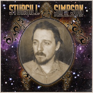 Sturgill Simpson: Turtles All the Way Down