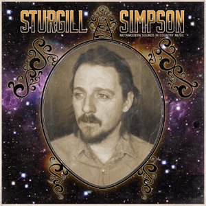 Sturgill Simpson - Turtles All the Way Down
