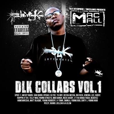 DLK Collabs, Vol. 1 - Mac Mall