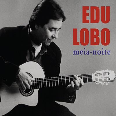 Meia-noite - Edu Lobo