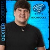 Dexter Roberts - Boondocks American Idol Performance Single Album