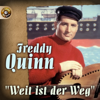 Weit ist der Weg - Freddy Quinn