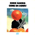 Eddie Harris - Why Don't You Quit (LP Version)