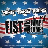 Ying Yang Twins - Fist Pump, Jump Jump