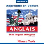 Apprendre en Voiture: Anglais, Niveau 3