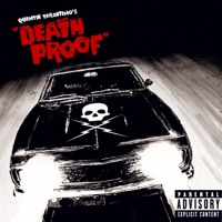 Grindhouse: Quentin Tarantino's Death Proof (Soundtrack from the Motion Picture)