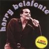 I Miti Música, Harry Belafonte