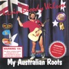 My Australian Roots, Kevin Bloody Wilson