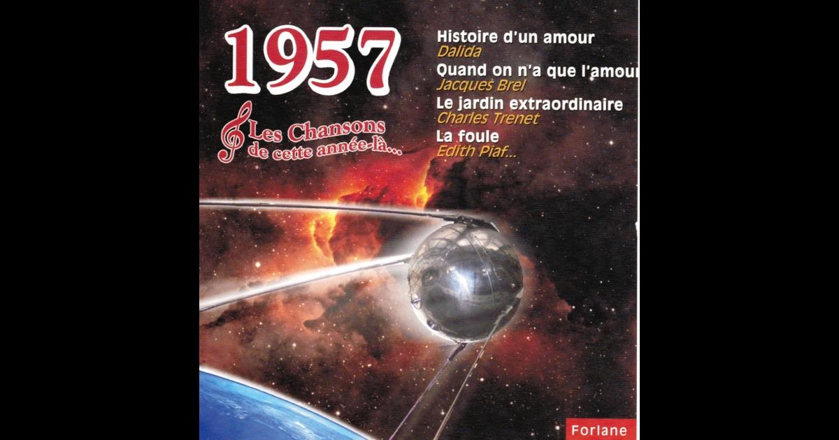 Les Chansons De Cette Année Là : 1957 De Various Artists