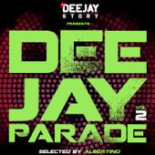 Deejay Story Presenta Deejay Parade, Vol. 2