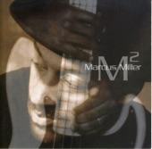 Marcus Miller - Burning Down the House