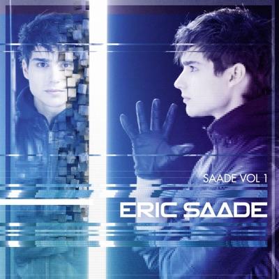 Saade, Vol. 1 - Eric Saade