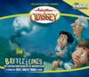 #38: Battle Lines - Adventures in Odyssey