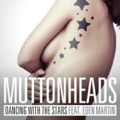 Dancing With the Stars (feat. Eden Martin) [Radio Edit] - Single