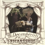 The Decemberists - The Engine Driver