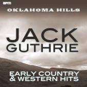 Jack Guthrie - Oklahoma Hills