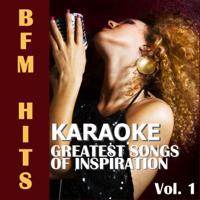 BFM Hits - Karaoke: Greatest Songs of Inspiration, Vol. 1 artwork