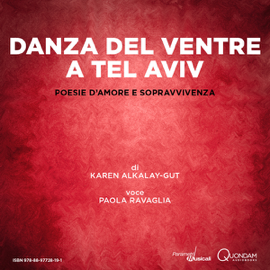 Danza del ventre a Tel Aviv [Belly Dancing in Tel Aviv]: Poesie d'amore e sopravvivenza [Poems of Love and Survival] (Unabridged) audiobook