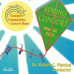 Coastal Communities Concert Band & Dr. Robert Fleming - I Dreamed a Dream