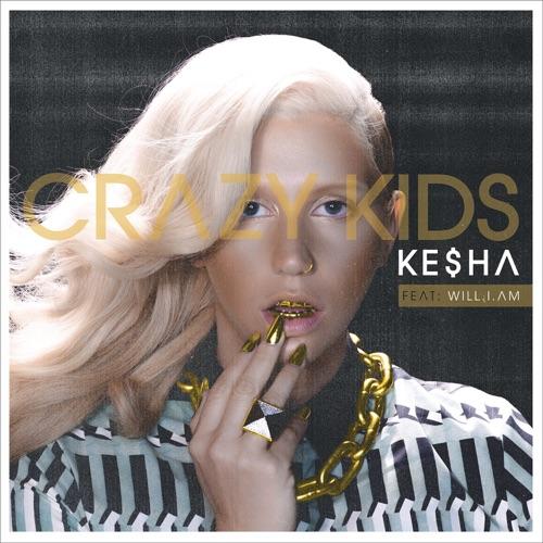 Ke$ha - Crazy Kids (feat. will.i.am) - Single