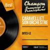 Caravelli et son orchestre - J'entends siffler le train illustration