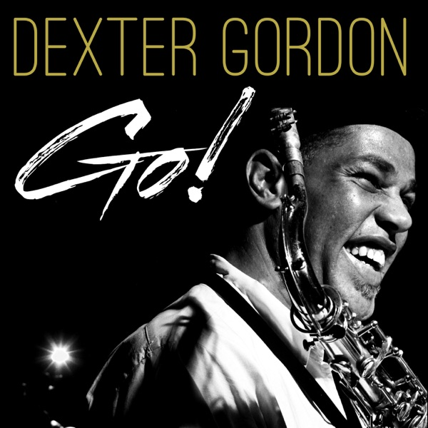 Dexter Gordon - Guess I'll Hang My Tears Out To Dry