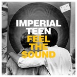 Imperial Teen - Out from Inside
