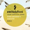 Your Love Is a Song - Single, Switchfoot