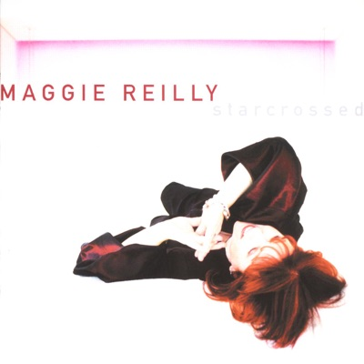 Starcrossed - Maggie Reilly